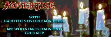 ADVERTISE YOUR HAUNTED OR NOT HAUNTED SITE WITH US . SEE WHO STARTS HAUNTING YOUR SITE.